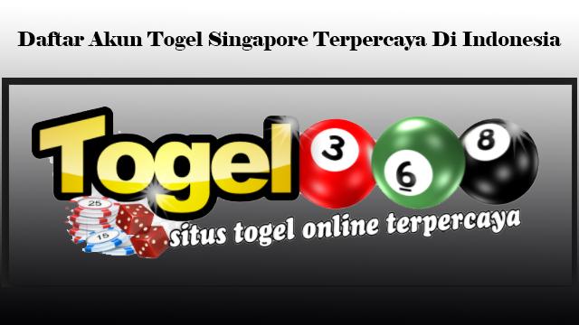 Daftar Akun Togel Singapore